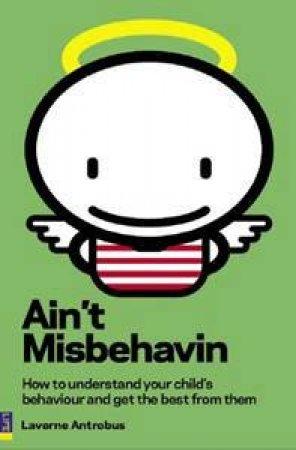 Ain't Misbehavin' by Laverne Antrobus