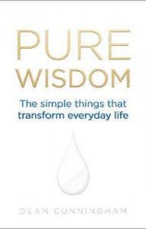 Pure Wisdom by Dean Cunningham