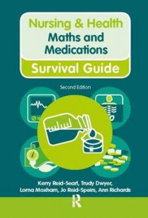 Maths & Medications by Kerry Reid-searl & Trudy Dwyer & Lorna Moxham & Jo Reid-Speirs & Ann Richards