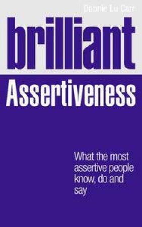 Brilliant Assertiveness by Dannie Lu Carr