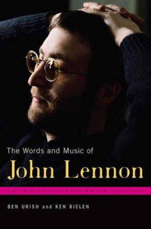 The Words and Music of John Lennon by Ben Urish & Ken Bielen