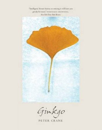 Ginkgo by Peter Crane & Peter Raven