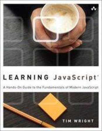 Learning Javascript by Tim Wright