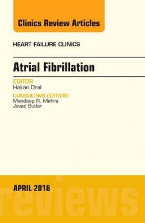 Atrial Fibrillation by Hakan Oral