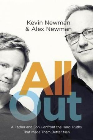 All Out by Kevin Newman & Alex Newman