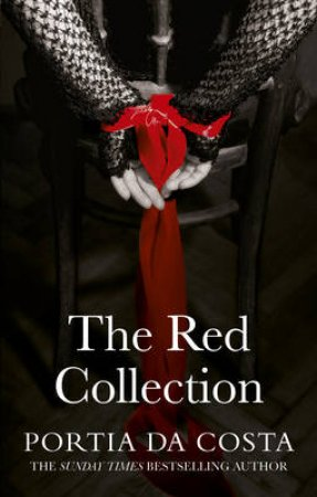 The Red Collection by Portia Da Costa