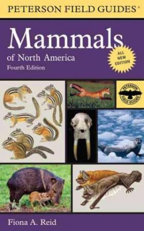 A Field Guide to Mammals of North America