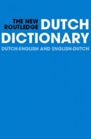 The New Routledge Dutch Dictionary by N. E. Osselton & R. Hempelman