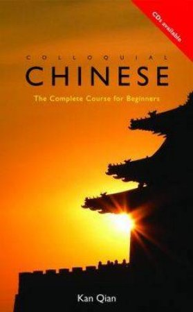 Colloquial Mandarin Chinese by Kan Qian