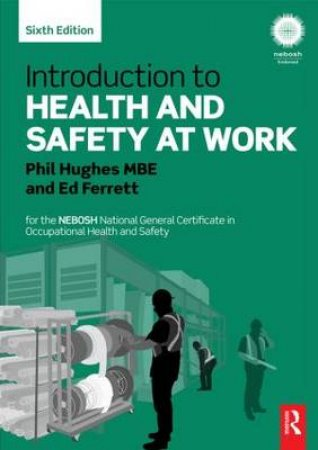 Introduction to Health and Safety at Work by Phil Hughes & Ed. Ferrett