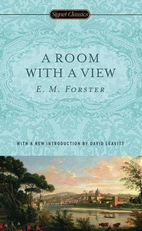 A Room With a View by E. M. Forster & David Leavitt
