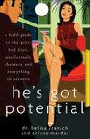 He's Got Potential by Belisa Lozano-Vranich & Ariane Marder