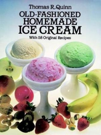 Old Fashioned Homemade Ice Cream
