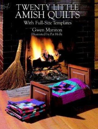 Twenty Little Amish Quilts by Gwen Marston
