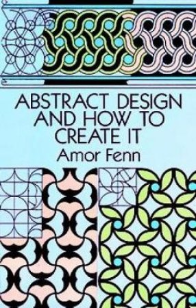 Abstract Design and How to Create It