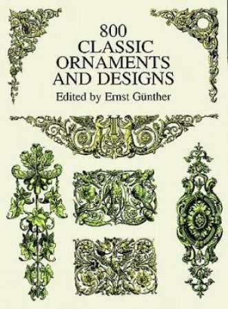 800 Classic Ornaments and Designs