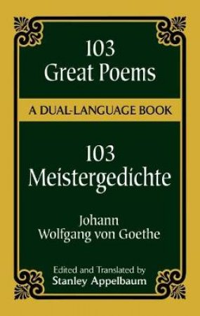 103 Great Poems/103 Meistergedichte