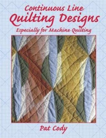 Continuous Line Quilting Designs by Pat Cody