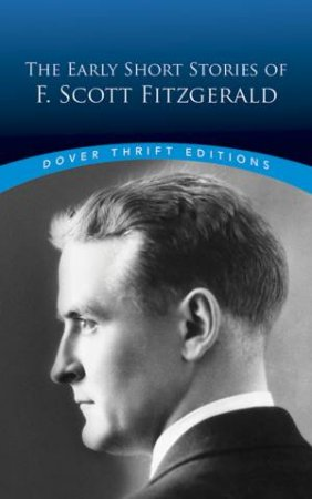 The Early Short Stories of F. Scott Fitzgerald