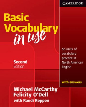 Basic Vocabulary in Use by Michael McCarthy & Felicity O'Dell & Randi Reppen