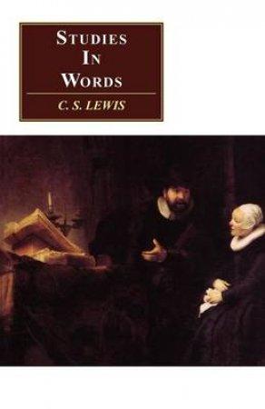 Studies in Words by C. S. Lewis