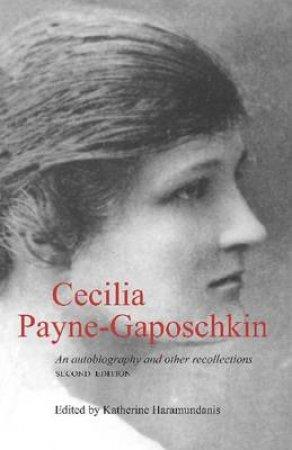 Cecilia Payne-Gaposchkin by Katherine Haramundanis & Cecilia Helena Payne Gaposchkin