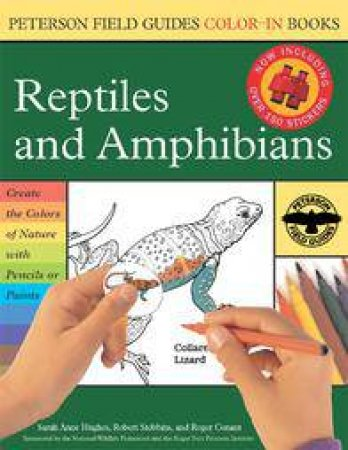 Reptiles and Amphibians by Sarah Anne Hughes & Roger Tory Peterson Institute  & Robert C. Stebbins & Roger Conant & Sally Hughes