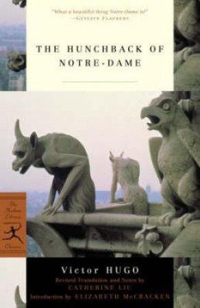 The Hunchback of Notre Dame by Victor Hugo & Catherine Liu & Elizabeth McCracken & Catherine Liu