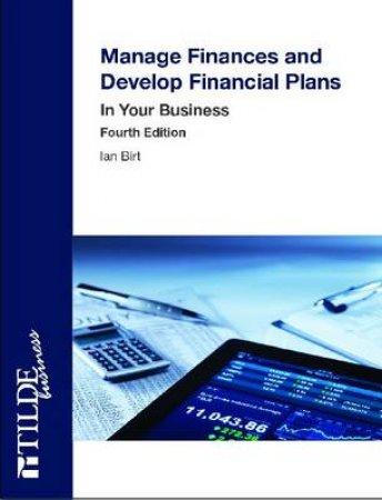 MANAGE FINANCES & DEVELOP FINANCIAL PLANS