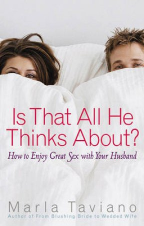 Is That All He Thinks About? by Marla Taviano