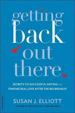 Getting Back Out There by Susan J. Elliott