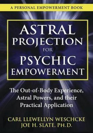 Astral Projection for Psychic Empowerment