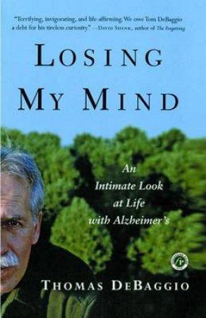 Losing My Mind by Thomas Debaggio