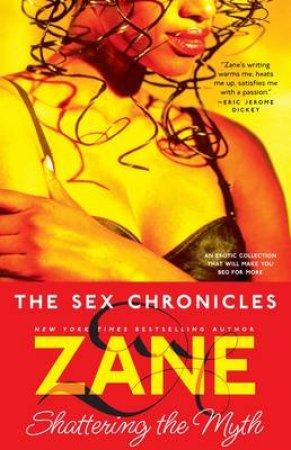 The Sex Chronicles by Zane & Sara Camilli