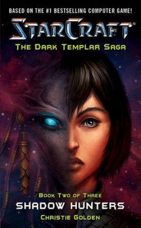 Starcraft, The Dark Templar Saga