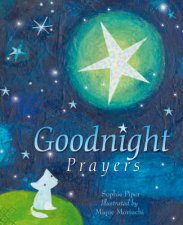 Goodnight Prayers by Mique Moriuchi & Sophie Piper