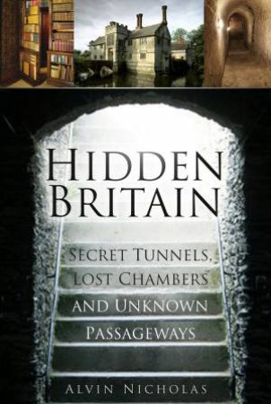 Lost Chambers and Secret Tunnels