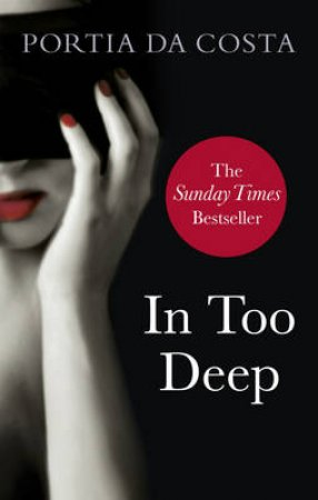 In Too Deep by Portia Da Costa