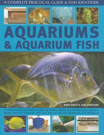 Aquariums & Aquarium Fish by Mary Bailey & Gina Sandford