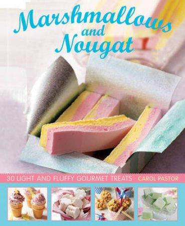 Marshmallows and Nougat