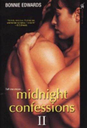 Midnight Confessions II by Bonnie Edwards