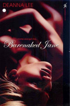 Barenaked Jane by Deanna Lee