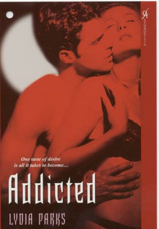 Addicted by Lydia Parks