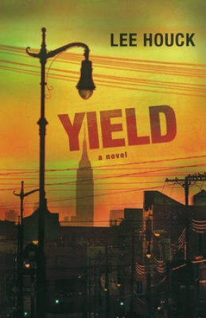 Yield by Lee Houck