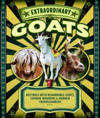Extraordinary Goats by Janet Hurst & Dennis Pernu & Darwin Holmstrom & Brad Kessler & Elizabeth Noll
