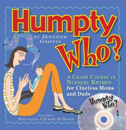 Humpty Who? by Jennifer Griffin