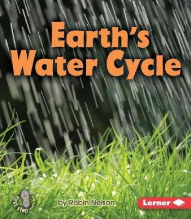 Earth's Water Cycle by Robin Nelson