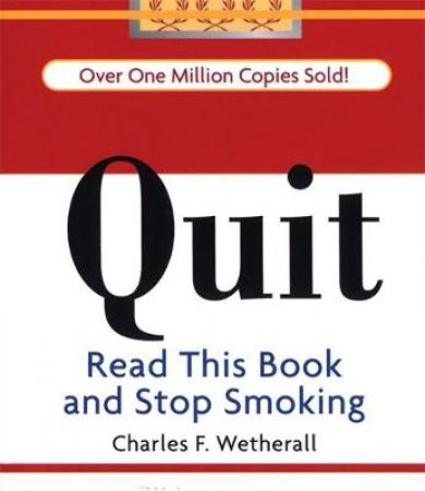Quit by Charles F. Wetherall