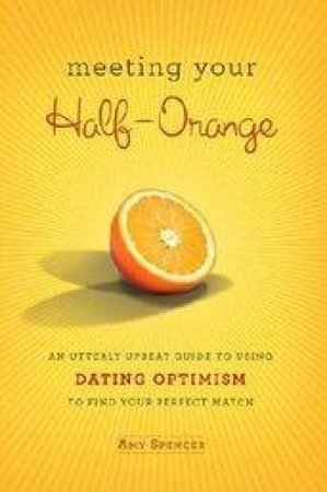 Meeting Your Half orange by Amy Spencer