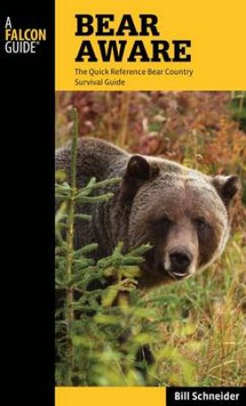 Bear Aware by Bill Schneider